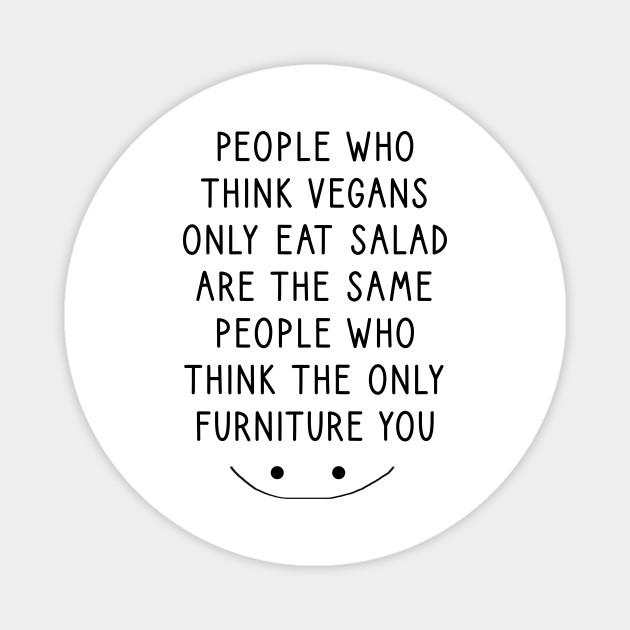 Vegan Quote Funny Vegan Quotes Magnet Teepublic Au