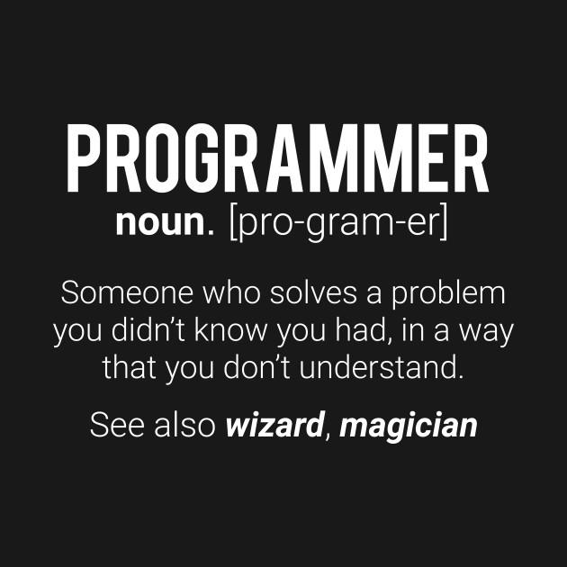 Funny Programmer Meaning Design - Programmer Noun Defintion