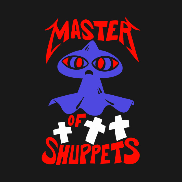 Master Of Shuppets