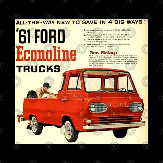 1961 Ford Econoline Pickup Ad Ford Econoline Truck Mug Teepublic