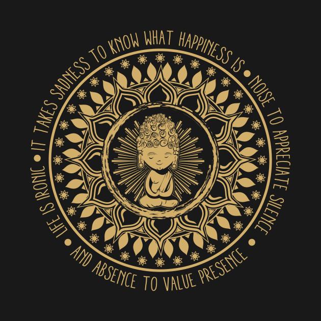 ca5a4409d It Take Sadness - Buddhism - T-Shirt | TeePublic