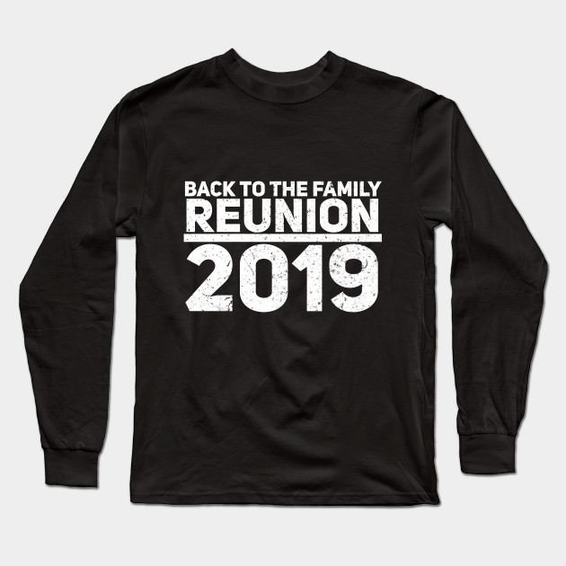 Back to the Family Reunion 2019