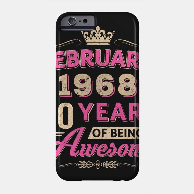 February 1968 50Th Birthday Gift Being Awesome T Shirt