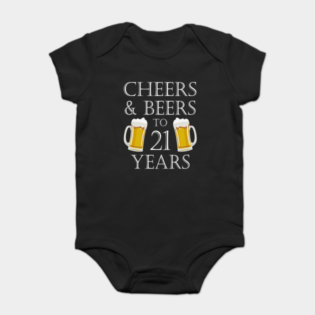 Cheers And Beers To 21Years 21st Birthday Gift Onesie