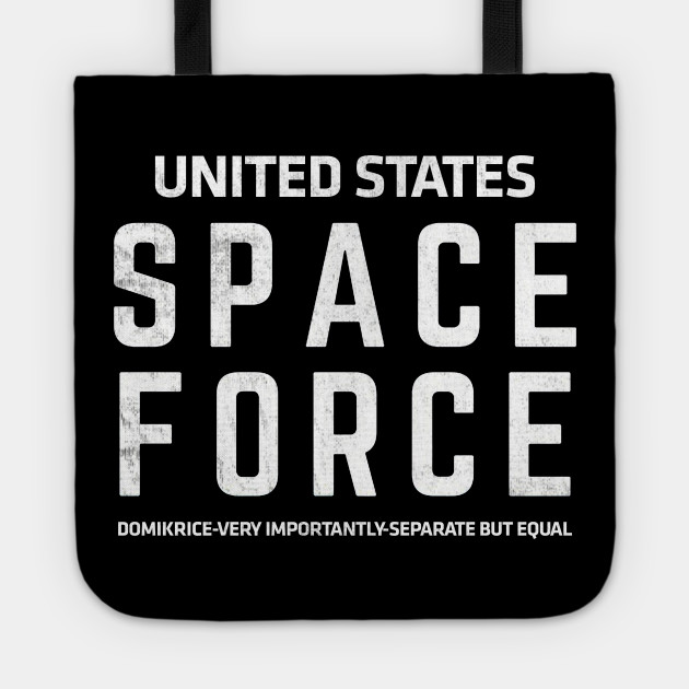 ad62fab7d Space Force Trump T-Shirt | Funny Anti President Trump Gift - Space ...