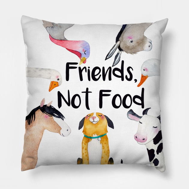 Vegan slogan Friends, Not Food
