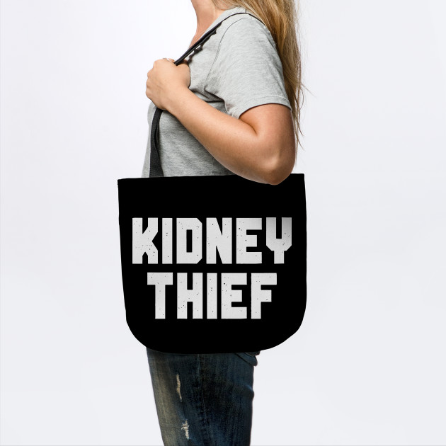 Kidney Thief