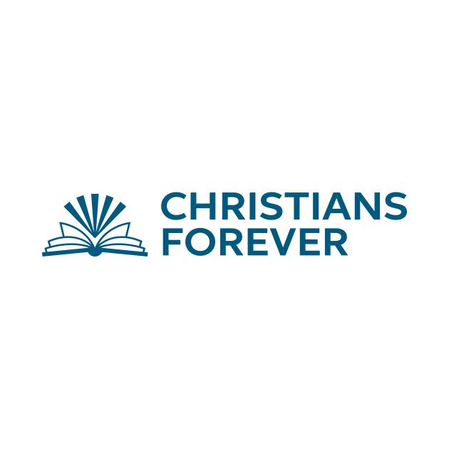 Christians Forever (Blue Logo)