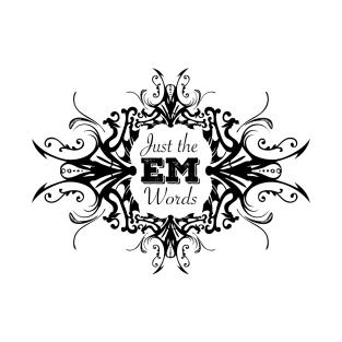 Just The EM Words (Author EM Kaplan)