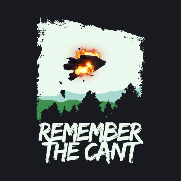 REMEMBER THE CANT