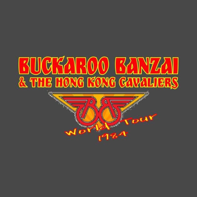 e638b792b14 Buckaroo Banzai   the Hong Kong Cavaliers - Buckaroo Banzai - T ...