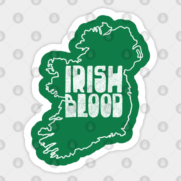 Irish Blood - Original Irish Design