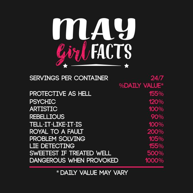May Girl Facts T-shirt Birthday Tee Gift