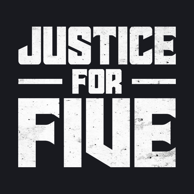 Justice For Five