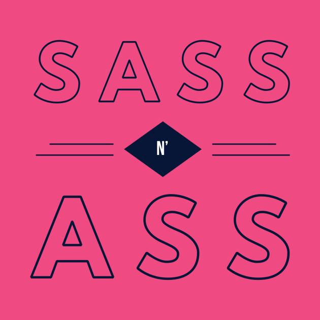 Sass N' Ass