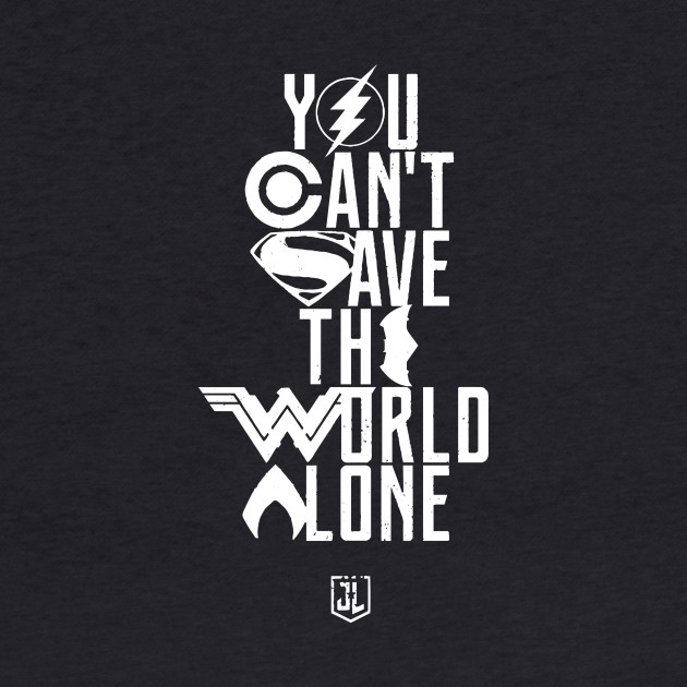 you can't save the world alone