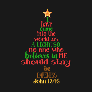 christmas tree shaped bible verse john 1246 t shirt t shirt