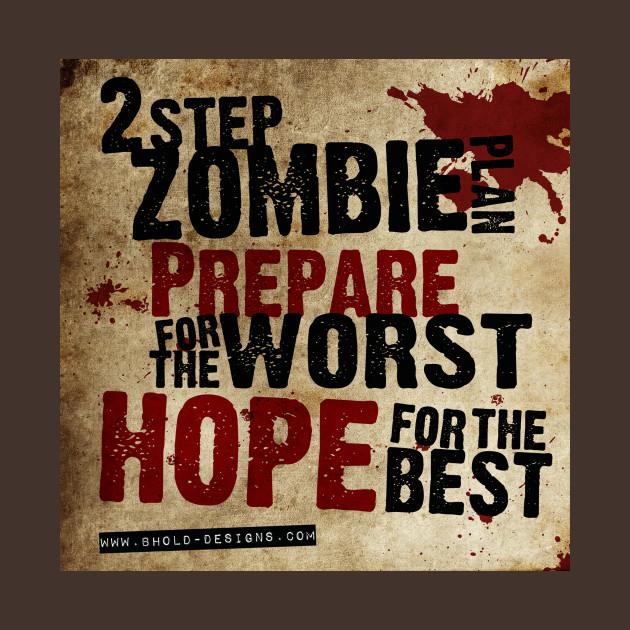 2 step zombie plan