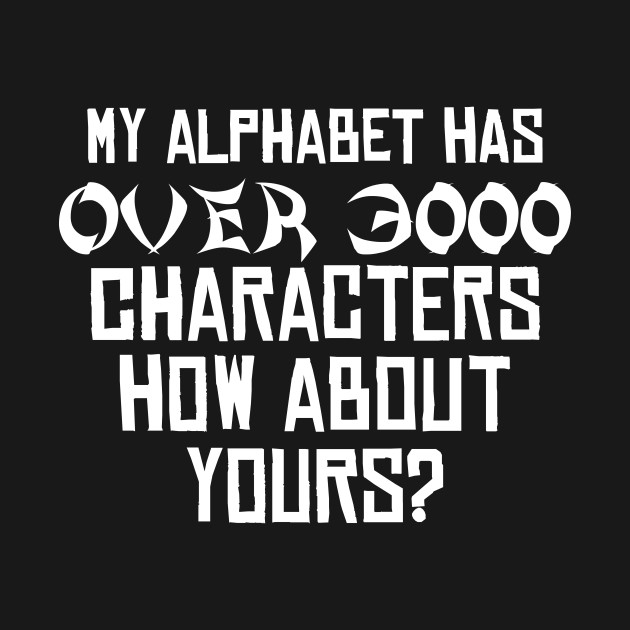 My Alphabet has over 3000 Chars Funny Chinese