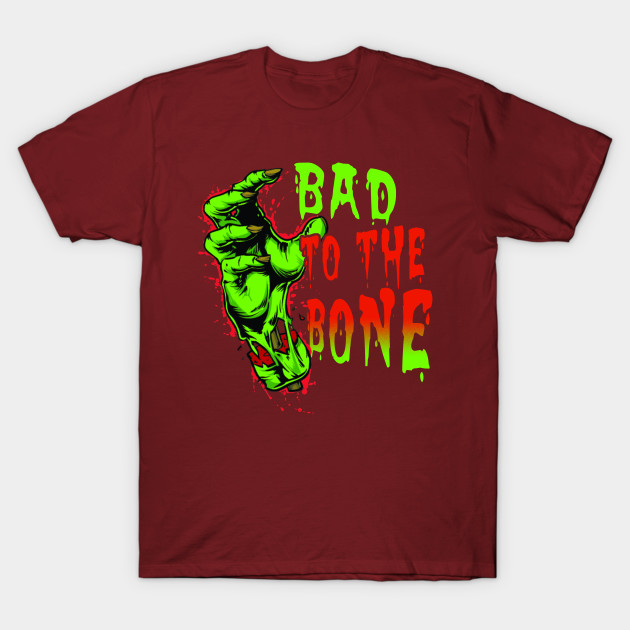Bad To The Bone Halloween Shirts Gifts on October 31 T-Shirt-TOZ