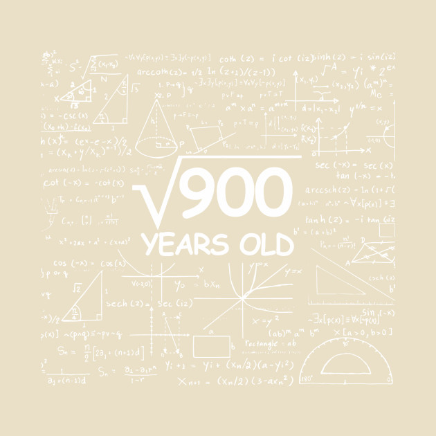 30th Birthday Gift 30 Years Old - Square Root of 900 Shirt