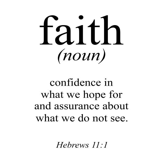 Bible verse Hebrews 11:1 Faith definition