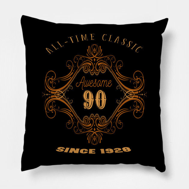 90th Birthday Gift For Those Born In 1928 Men And Women Pillow