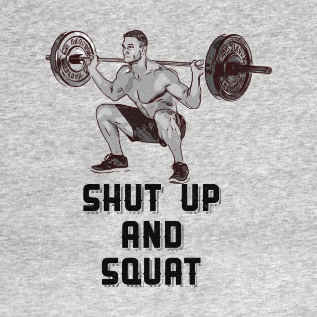 Fitness Gym Shut Up And Squat Workout Crewneck Sweatshirt