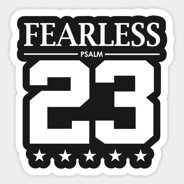b7e91bd0a7b79b Fearless Psalm 23 Bible Scripture Verse Christian - Christian ...