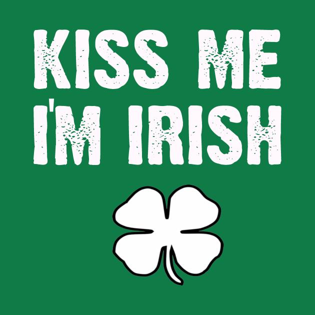 St patricks Day - Kiss me im Irish