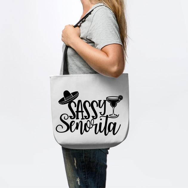 Sassy Senorita