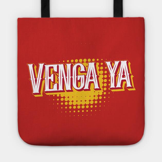 Spanish Slang: Venga Ya by bluerockproducts