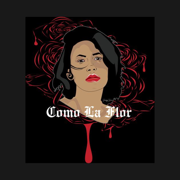 9f959eba565a4 Selena - Como La Flor - Selena Quintanilla - T-Shirt | TeePublic