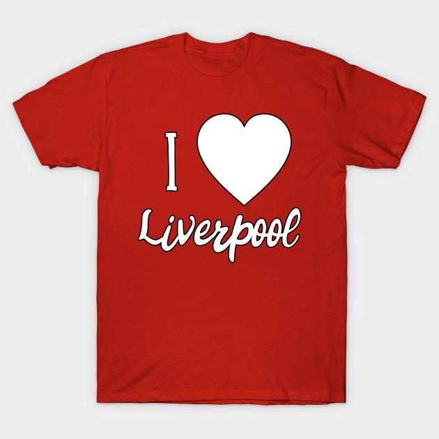 eca2346e38e I Love Liverpool I Heart Liverpool - Liverpool - T-Shirt
