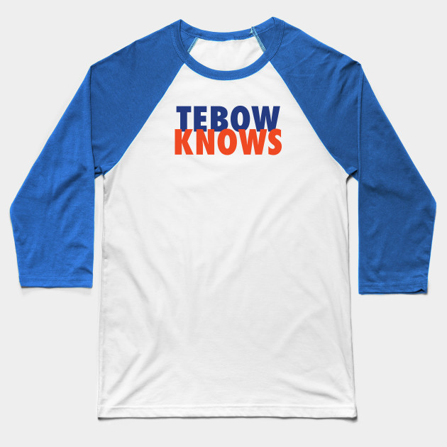 official photos d4a76 818a5 Tebow Knows
