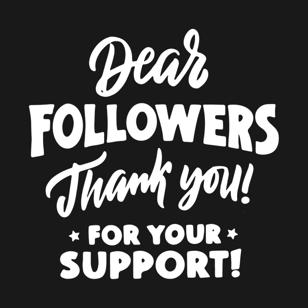 Dear Followers Thank You