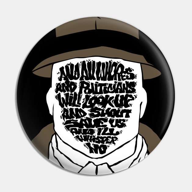 Quotes whisper rorschach watchmen no ill And I'll