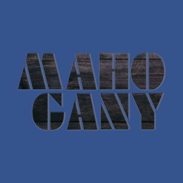 MAHO GANY