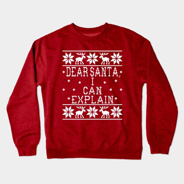 Dear Santa I Can Explain Ugly Christmas Sweater Design