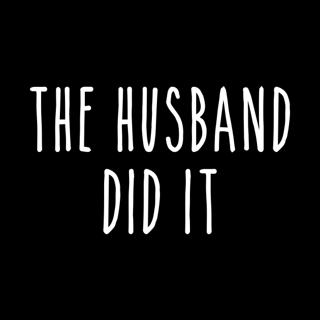 Funny True Crime The Husband Did It