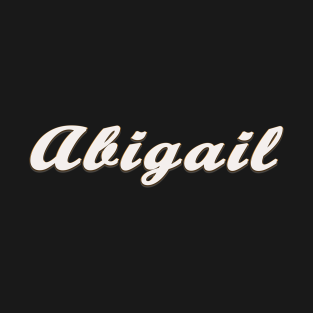 Abigail T-Shirts | TeePublic