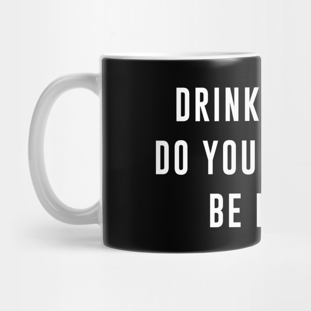 Drink Coffee Do Your Squats Be Happy Gym Quotes Mug Teepublic
