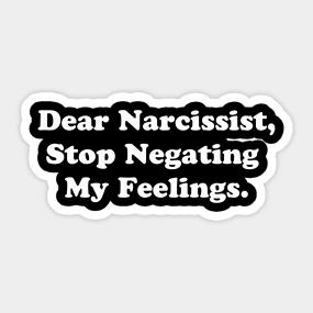 Narcissistic Stickers | TeePublic