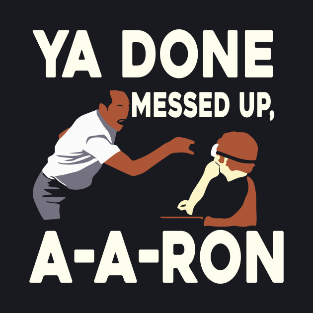 AARON - YADONE MESSED UP AARON T-SHIRT