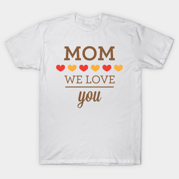 Happy Mother's Day - Best Mom T-Shirt