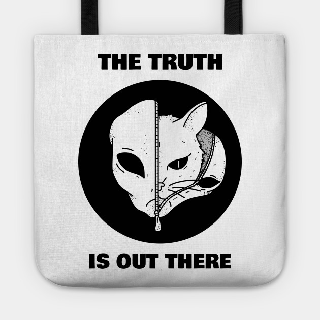 Cats are Aliens - The truth is out there, funny for cat lovers