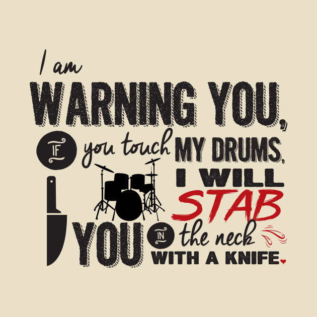 Dont Touch My Drums Step Brothers Quotes Tapestry Teepublic