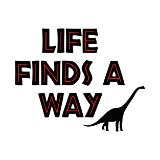 Jurassic Park - Life Finds a Way t-shirts