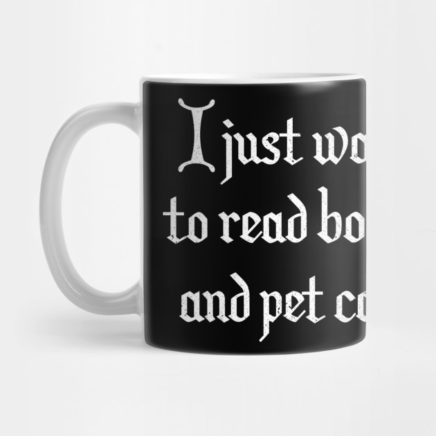 7821e726 Book Cat Lover Funny Reading Gift T-Shirt - I Just Want To Read ...