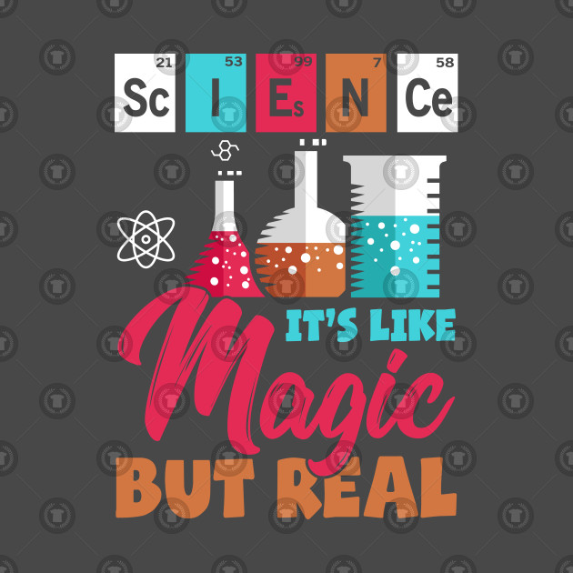 Science Magic Knowlede Scientist Statement Gift Idea